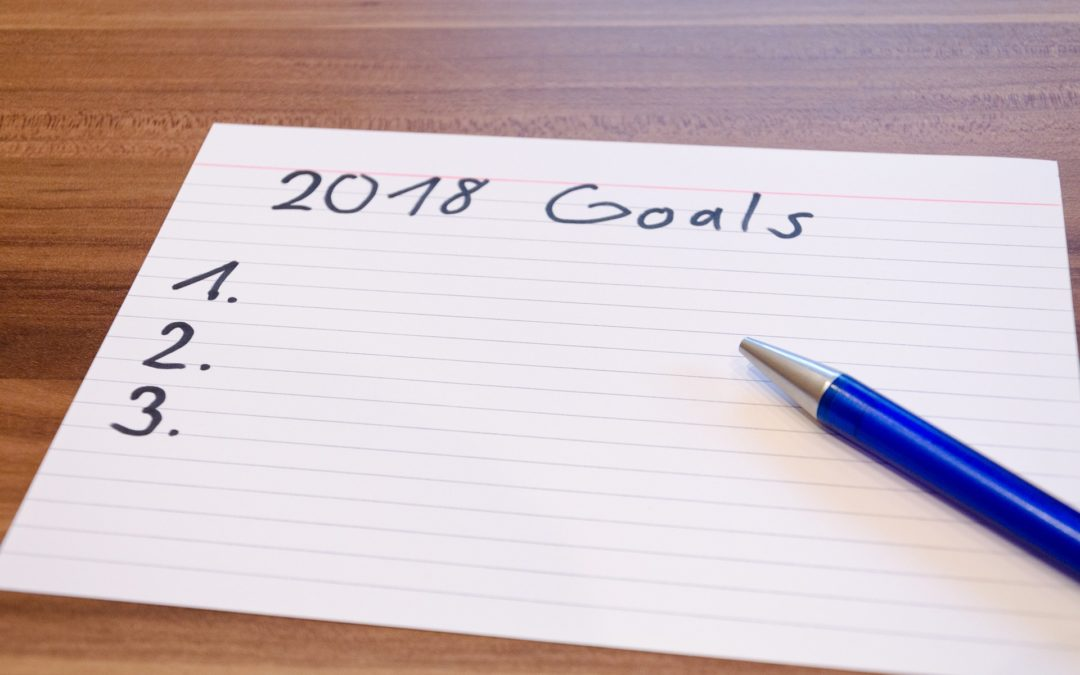 New Year's Resolutions. Make 2018 the year you achieve your goals.